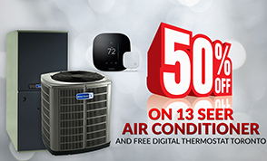 Buy High Efficiency American Standard Furnace and get 50% off 13 SEER Air Conditioner and FREE Digital Thermostat Toronto